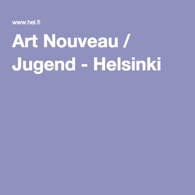 Art Nouveau / Jugend - Helsinki