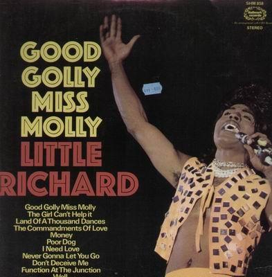 Good Golly Miss Molly, thank you, Little Richard