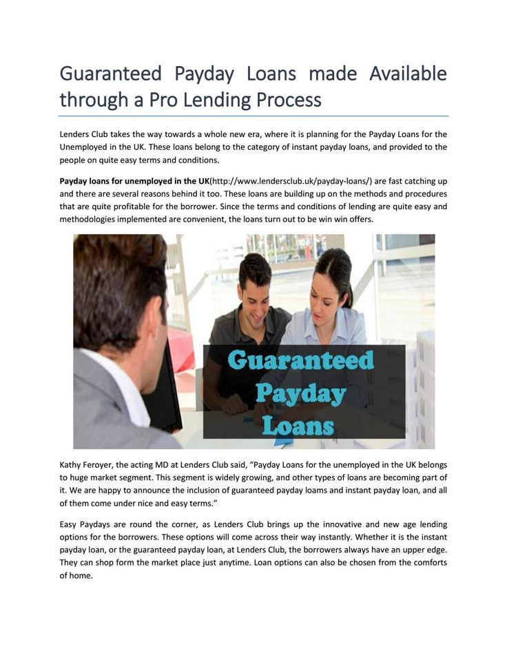Guaranteed payday loans in the UK  Get online instant payday loans for unemployed people in the UK at Lenders Club.