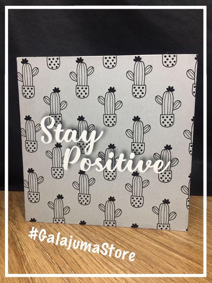 #StayPositive #Positive Cuadros decorativos #GalajumaStore