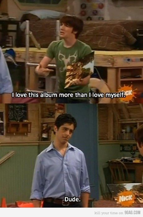 drake and josh. its funny because i have seen all of these, and remember all of these. ;)