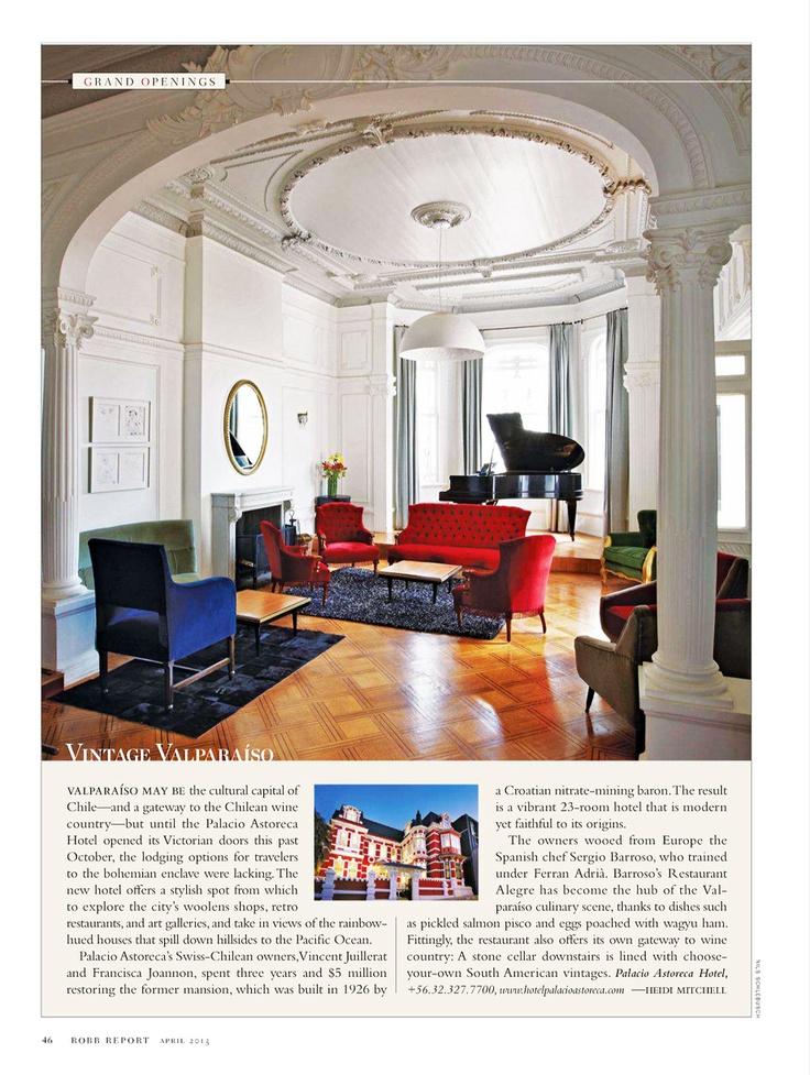 Grand Openings: Palacio Astoreca - Vintage Valparaíso, Chile | Robb Report - April 1, 2013