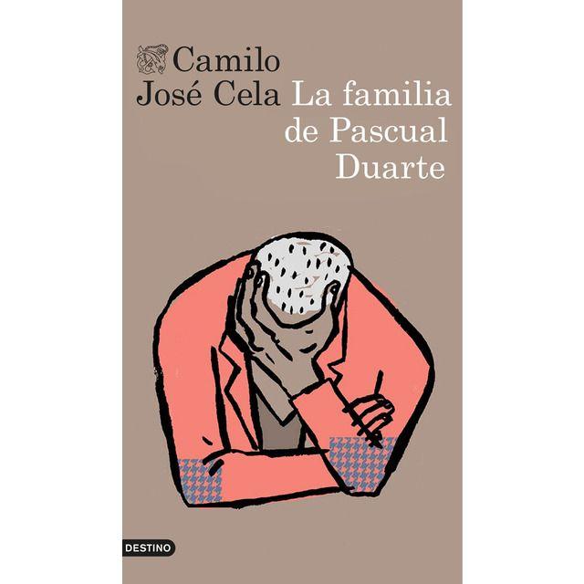 La Familia De Pascual Duarte Tapa Blanda Tapa Blanda Con Solapas En 2021 Camilo Jose Cela Pascuales Libros En Espanol