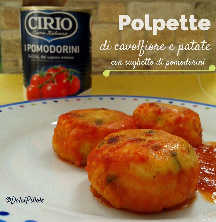 Polpette di cavolfiore e patate con sughetto di pomodorini. #dolcipilloleperilpalato http://dolcipilloleperilpalato.blogspot.it/2014/11/polpette-di-cavolfiore-e-patate-con.html