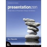 Presentation Zen: Simple Ideas on Presentation Design and Delivery (Voices That Matter) (Kindle Edition)By Garr Reynolds