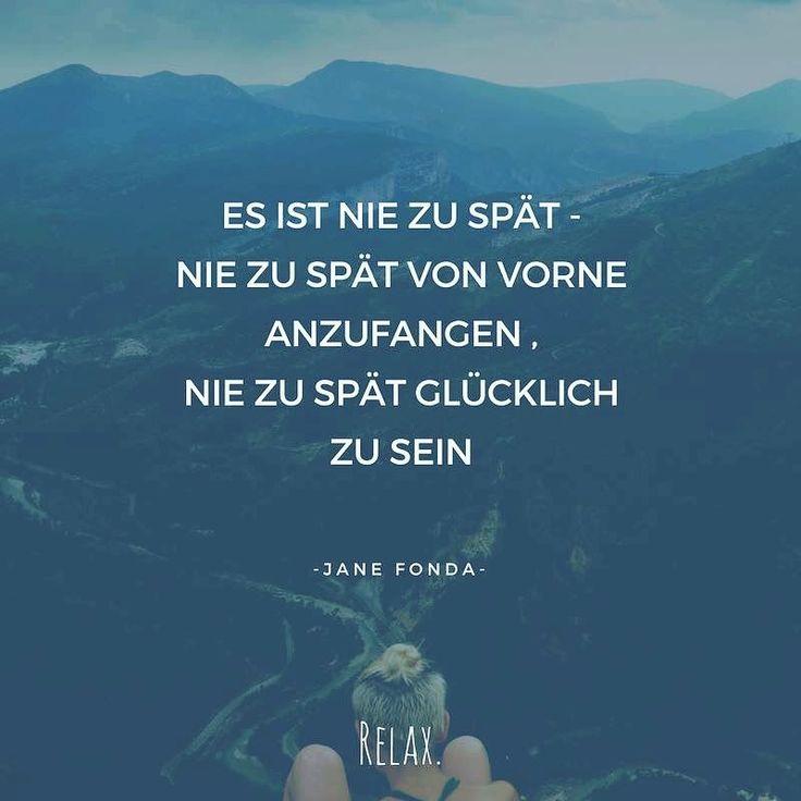 Es ist nie zu spät - Nie zu spät von vorne anzufangen. Nie zu spät glücklich zu sein. Unser #mottodestages 💚 #zeitfürveränderung #zeitfürmich #nachdenken #motto #spruch #spruchdestages #start #allesaufanfang #anfang #losgehts #relax #leben #lebensmotto #lebensqualität
