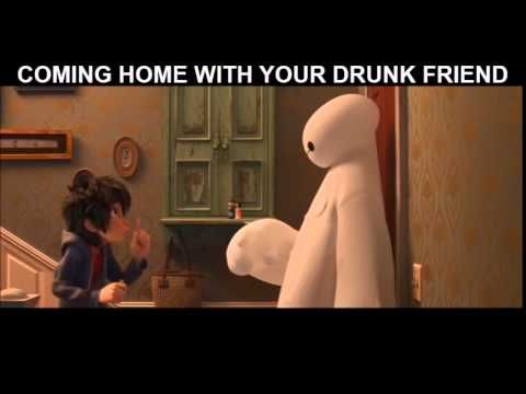 Coming home with your drunk friend - Baymax, Big Hero 6
