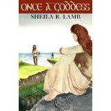 Once A Goddess (Paperback)By Sheila R. Lamb