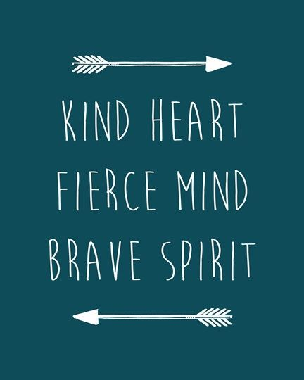 Kind heart fierce mind brave spirit printable by CrayonBoxStudios
