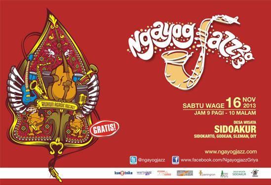"""#eventjazz @Ngayogjazz 2013 """"Rukun Agawe Ngejazz"""" 16 Nov 2013. 9am - 10pm. Ds Wisata Sidoakur, Sleman, DIY."""