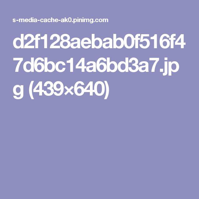 d2f128aebab0f516f47d6bc14a6bd3a7.jpg (439×640)