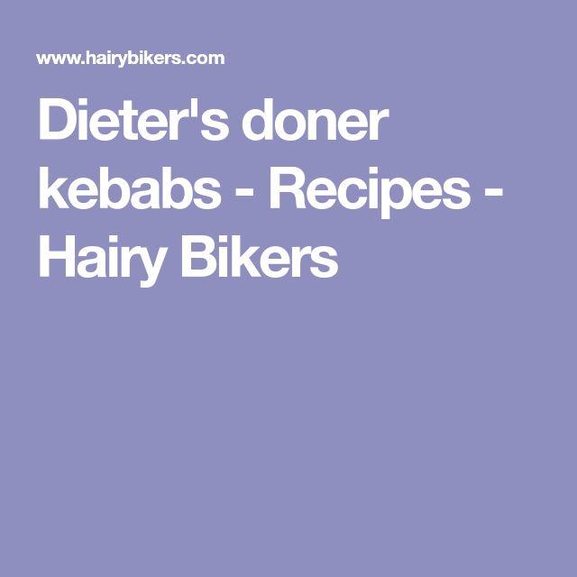Dieter's doner kebabs - Recipes - Hairy Bikers
