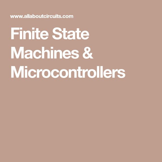 Finite State Machines & Microcontrollers