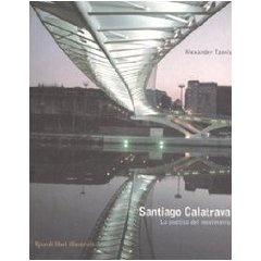 """Santiago Calatrava. La poetica del movimento. Lo sto aspettando. So che non mi deluderà. Questa non è una recensione, è la """"condivisione di un'attesa"""""""