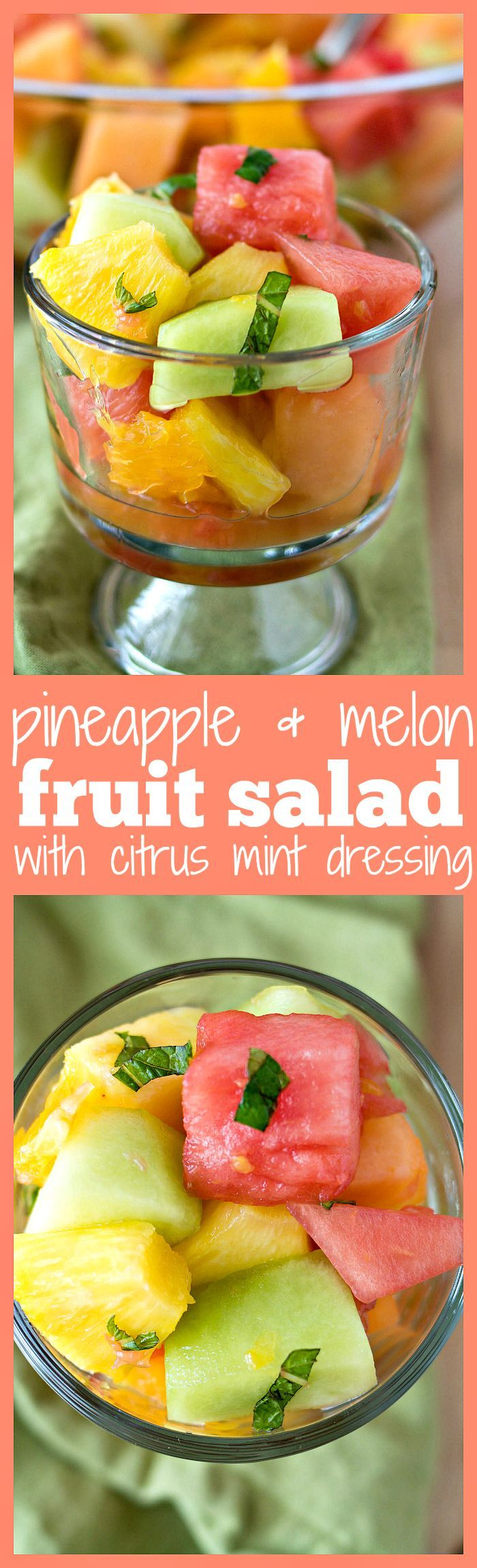 Pineapple & Melon Fruit Salad with Citrus Mint Dressing - A super refreshing fruit salad made with watermelon, cantaloupe, honeydew, pineapple, orange segments, grapefruit segments, chopped mint, and a hint of honey. The perfect addition to any summer party, picnic, or BBQ!