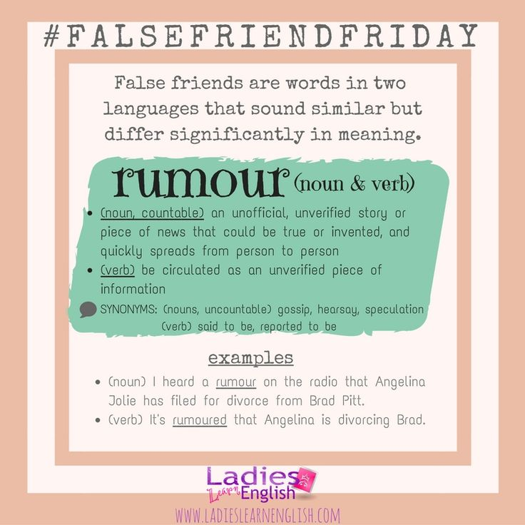 This week's False Friend Friday image can be confusing for Italian learners because the Italian word 'RUMORE' means noisy and loud in English.  As you can see - RUMOUR in English is very different :)    Note:  Rumour could be translated in Italian as la diceria.