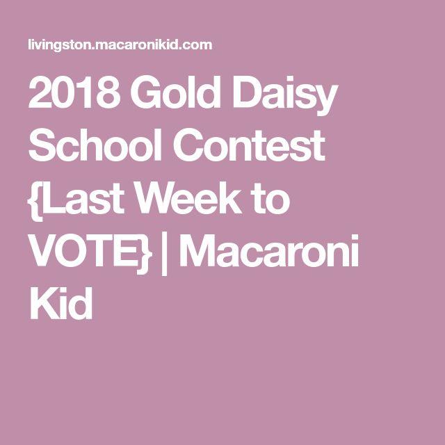 2018 Gold Daisy School Contest {Last Week to VOTE} | Macaroni Kid