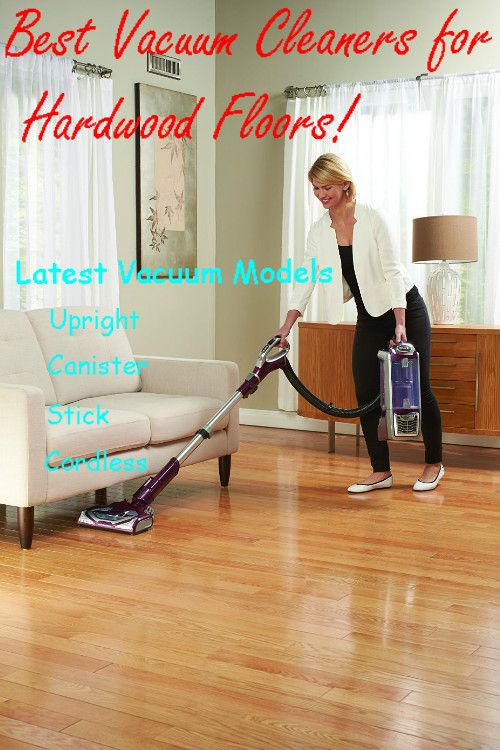 Wonderful BEST VACUUM For HARDWOOD FLOORS 2017 * Top Picks U0026 Tips!