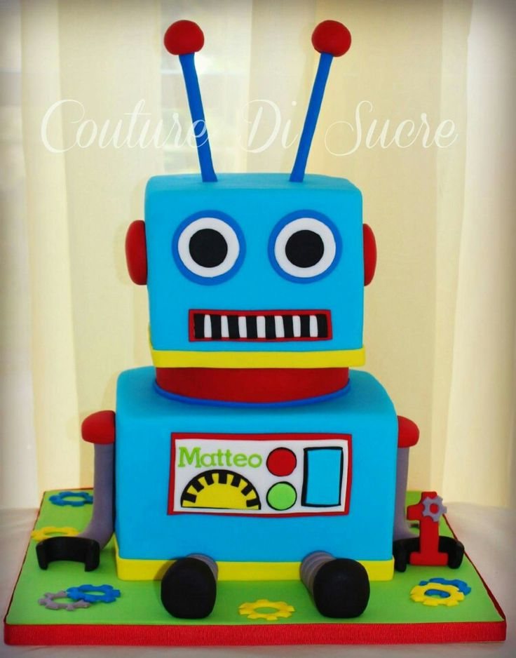 7 Best Robs Images On Pinterest Cake Robot Cake And Birthday