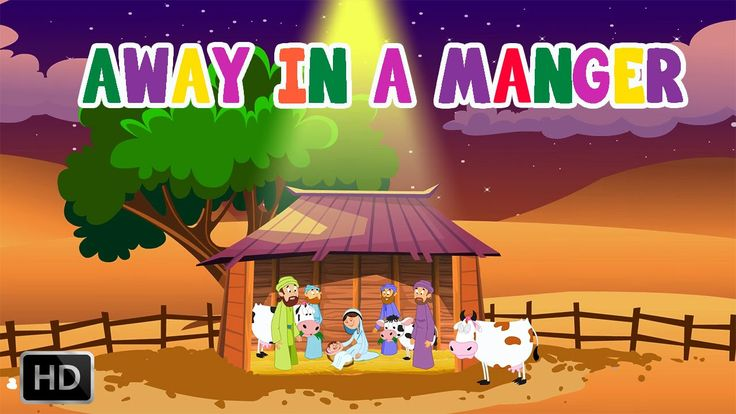 Away In a Manger - Traditional Christmas Song with Lyrics and Animation ...