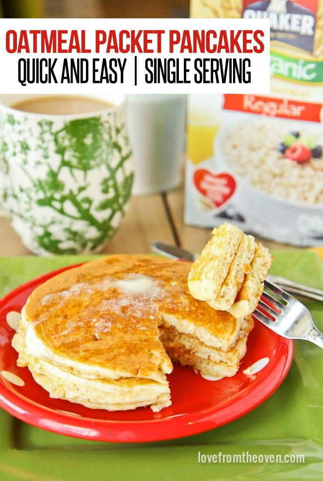 Oatmeal Packet Pancakes.  A delicious and easy way to make a single serving of pancakes.  Brilliant, so easy and so GOOD!