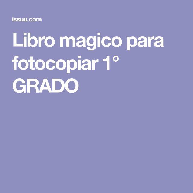 Libro magico para fotocopiar 1° GRADO
