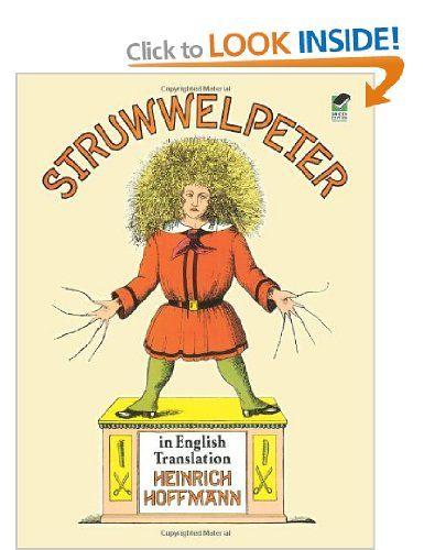 Struwwelpeter in English Translation Dover Children's Classics: Amazon.co.uk: Heinrich Hoffmann: Books