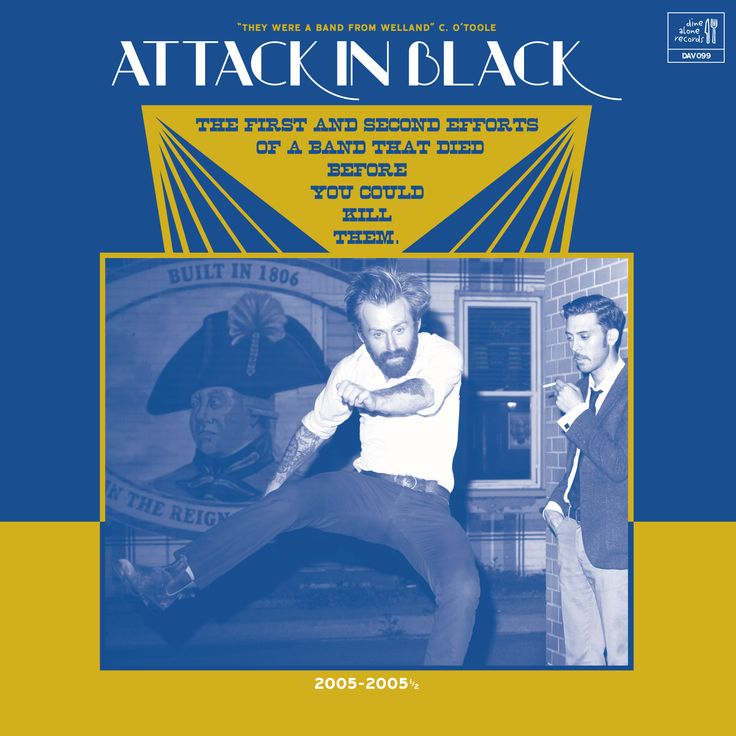 Attack in Black / The First And Second Efforts Of A Band That Died Before You Could Kill Them