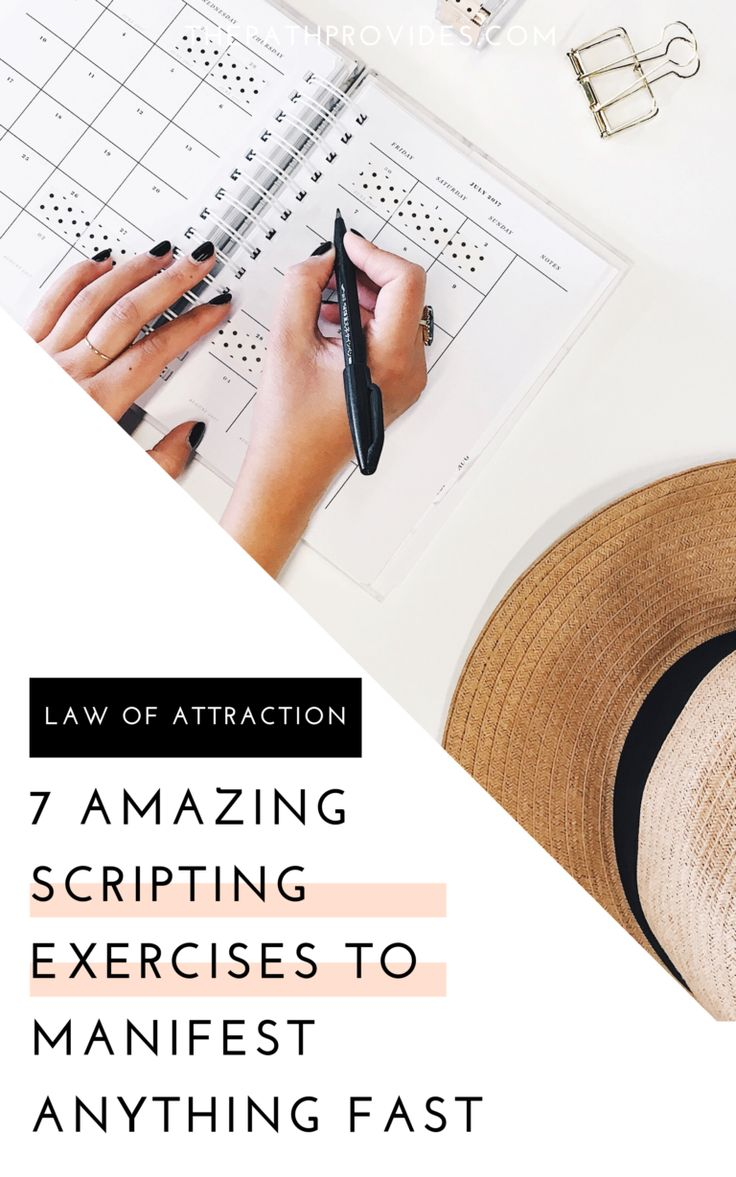 7 Easy Scripting Exercises : Successfully use the Law of Attraction to Manifest the Life You Want