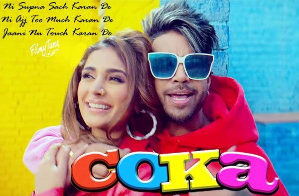 Coka Lyrics Sukh E Alankrita Sahai Punjabi Song Video Filmytune Songs Lyrics Singer