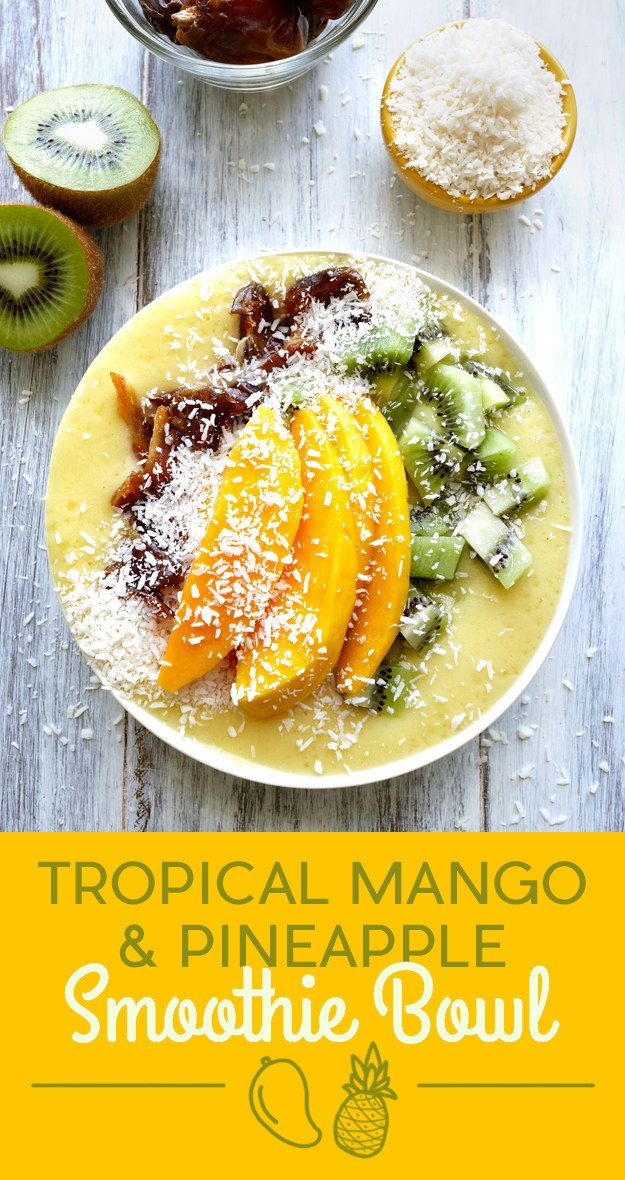 Tropical Mango and Pineapple Smoothie Bowl
