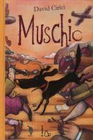 Muschio / David Cirici ; illustrazioni di Federico Appel