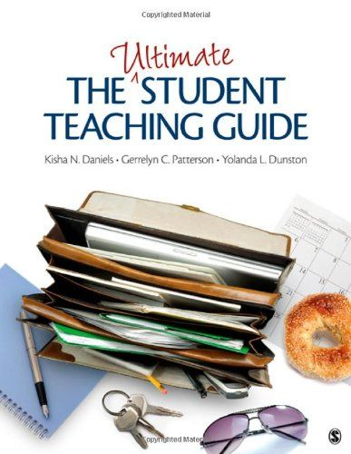 The Ultimate Student Teaching Guide Brand: SAGE Publicati...