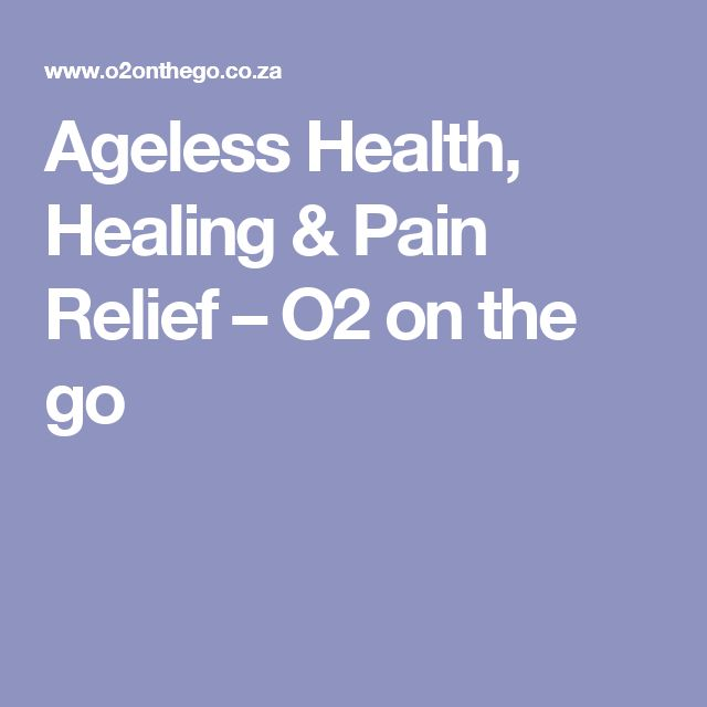 Ageless Health, Healing & Pain Relief – O2 on the go
