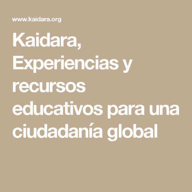 Kaidara, Experiencias y recursos educativos para una ciudadanía global