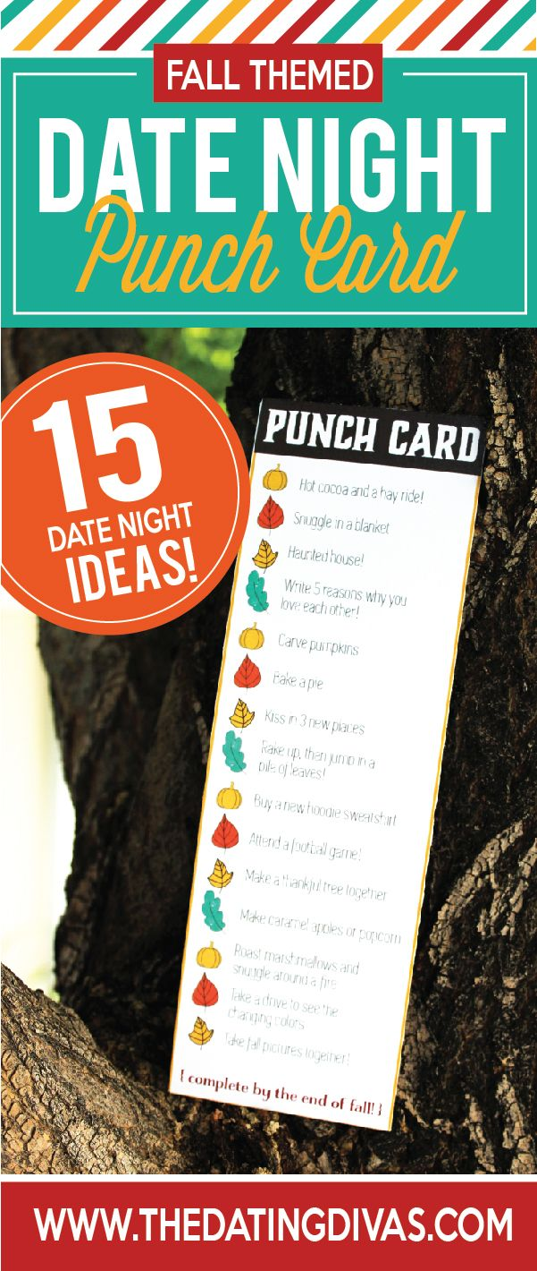 Punch card date night bucket list- try to punch them all out before fall is over.  Fun!!