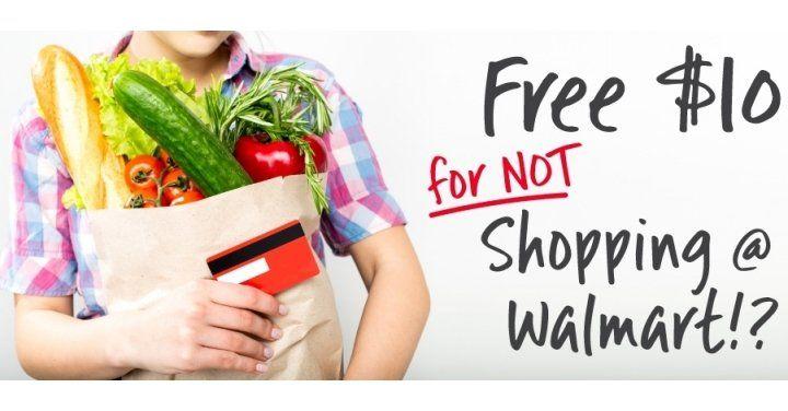 Get $10 For NOT Shopping at Walmart!? http://www.lavahotdeals.com/ca/cheap/10-shopping-walmart/134014