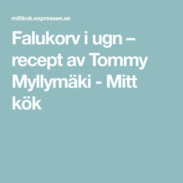 Falukorv i ugn – recept av Tommy Myllymäki - Mitt kök