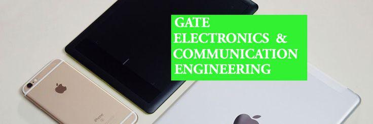 GATE 2017 Syllabus for Electronics & Communication Engineering ECE , Exam Pattern, Electronics and Communication Engineering Syllabus PDF