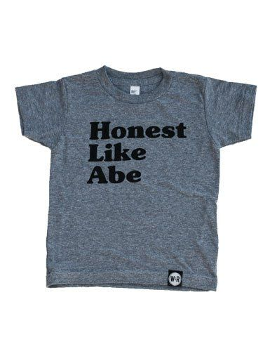 Honest Like Abe Kids T-Shirt - American Apparel's Tri-Blend Track T- Shirt :: Screen printed :: Enjoy everything you love about the fit, feel and durability of a vintage fabric, in a brand new version. Tri-Blend (50% Polyester / 25% Cotton / 25% Rayon) construction.