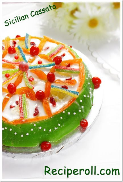 Sicilian Cassata / Marzipan Covered Ricotta Cheese Cake ~ Sankeerthanam (Reciperoll.com)|Recipes | Cake Decorations | Cup Cakes |Food Photos