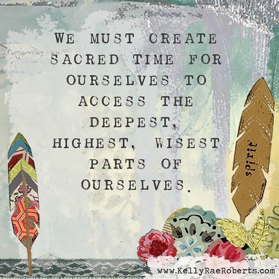 I think sacred time can look like a lot of things – meditation, exercise, simply breathing. Often my most sacred time is soaking in a bathtub.
