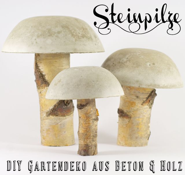 Steinpilze aus Beton --toadstool .. Toadstools? A German DIY anyway ! Lil pieces of whimsical home decor