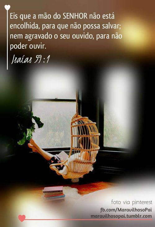 Deus é amor! Eis que a mão do SENHOR não está...   Maravilhoso Pai