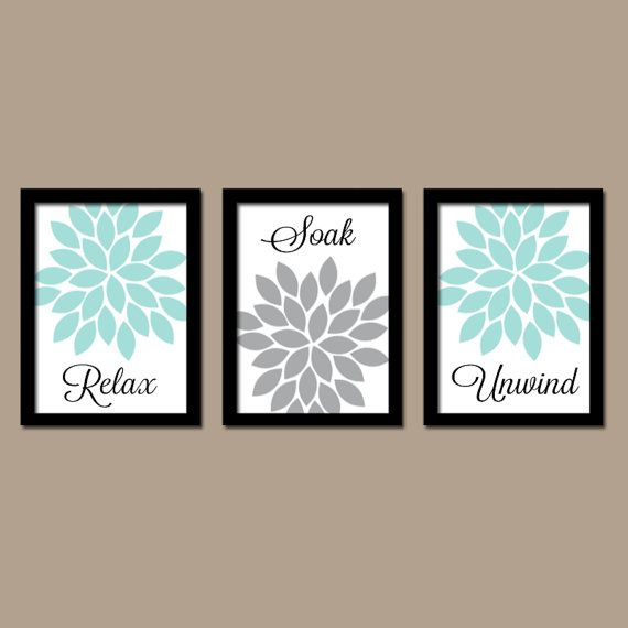 Aqua Gray Bathroom Wall Art Canvas Artwork Relax Soak Unwind Dahlia Flower Choose Colors Set of 3 Prints Shower Curtain Decor Match Three