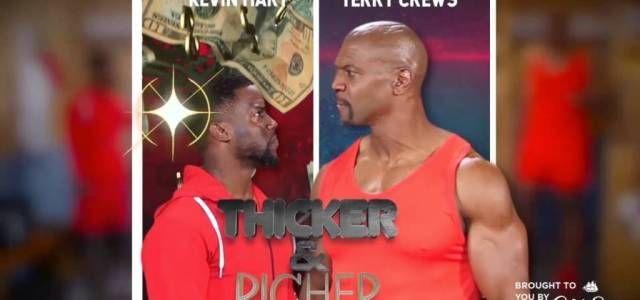 Kevin Hart & Terry Crews In 'Thicker & Richer: Ultimate Showdown' • VannDigital
