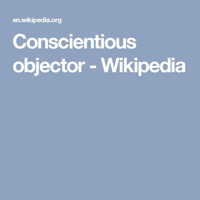 Conscientious objector - Wikipedia