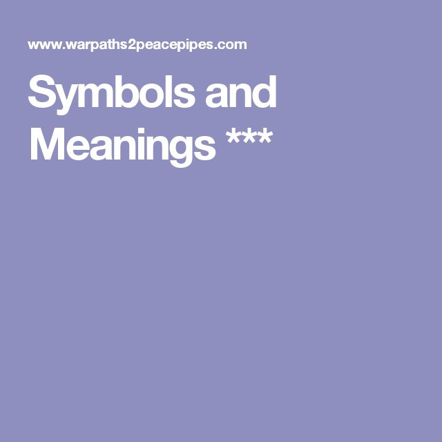 Symbols and Meanings ***