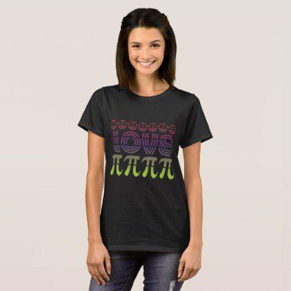 Peace Love Pi Symbol Math Nerd T-shirt Men Women U - love gifts cyo personalize diy