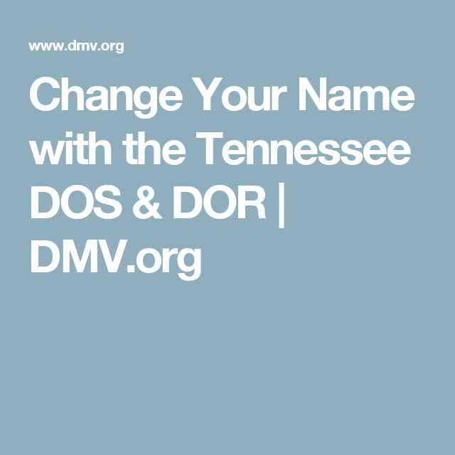 Change Your Name with the Tennessee DOS & DOR | DMV.org